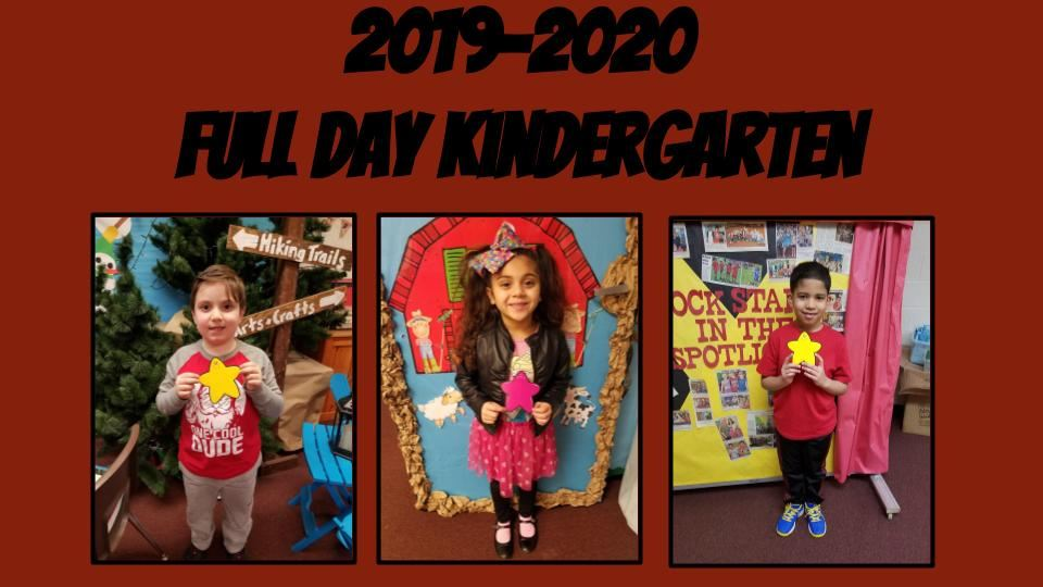 2019-2020 Full Day Kindergarten Introduction